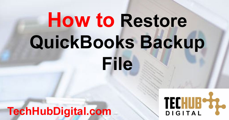 restore quickbooks backup file