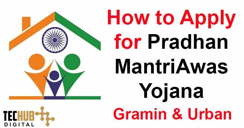 How to Apply for Pradhan Mantri Awas Yojana?