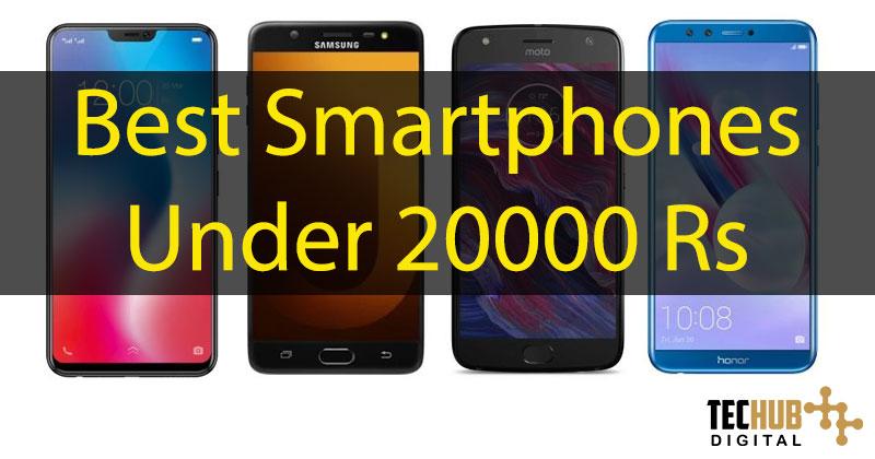 best smartphones under 20000