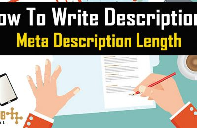 How to Write Descriptions & Meta Description Length