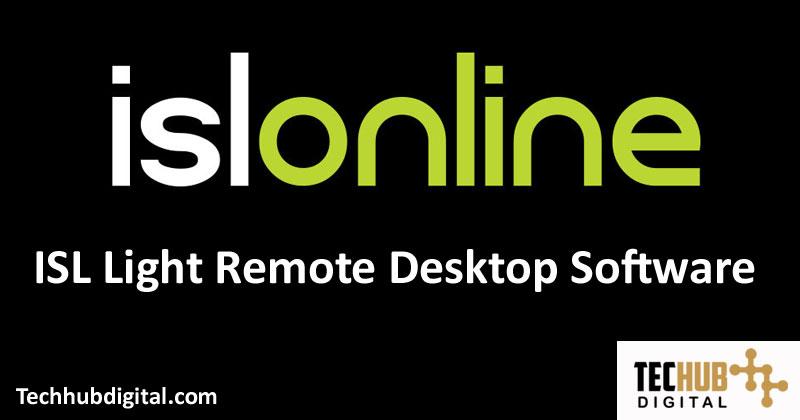 ISL Light Remote Desktop Software